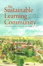 The Sustainable Learning Community: One University's Journey to the Fu-ExLibrary