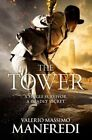 The Tower by Valerio Massimo Manfredi (Paperback, 2016)
