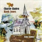 Come Sunday by Hank Jones (Piano)/Charlie Haden (CD, Jan-2012, Emarcy (USA))