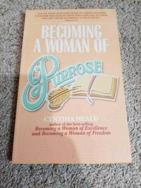 BECOMING A WOMAN OF PURPOSE CYNTHIA HEALD 9780891097907 | eBay