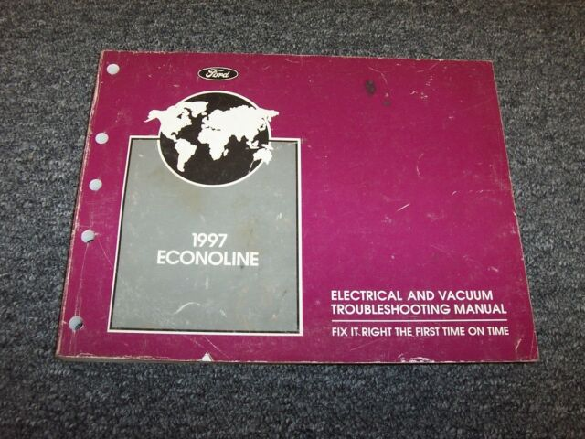 1997 Ford Econoline E150 E250 E350 Van Electrical Wiring Vacuum Diagram Manual