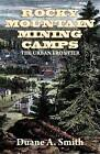Rocky Mountain Mining Camps by Professor Duane A Smith (Paperback / softback, 2009)