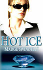 Hot Ice by Madge Swindells (Paperback, 2007)