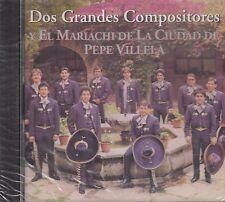 El Mariachi De La Ciudad De Pepe Villa Dos Grandes Compositores CD Nuevo Sealed