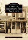 Abington Jenkintown and Rockledge 9780738504735 Society Book