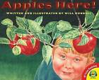 Apples Here! by Will Hubbell (Hardback, 2015)