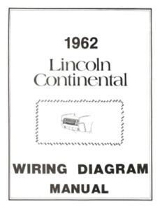 lincoln 1962 continental wiring diagram manual 62 ebay rh ebay com 2004 Lincoln Navigator Wiring-Diagram 1965 Lincoln Wiring Diagrams Automotive