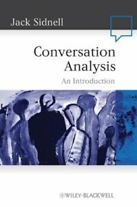 Conversation Analysis: An Introduction (Language in Society)