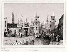 Venezia:Arsenale.Regno Lombardo-Veneto.ACCIAIO.Stampa Antica + Passepartout.1838