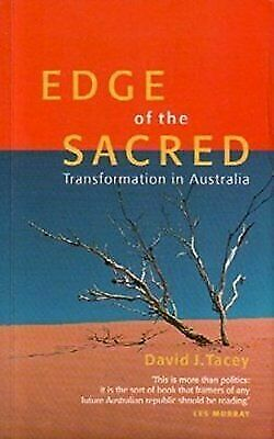 Edge of the Sacred: Transformation in Australia by David J. Tacey (1995, Book)