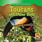 Toucans and Other Birds by Julie Guidone (Hardback, 2009)