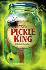 The Pickle King by Rebecca Promitzer (Hardback, 2010)