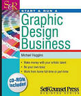 Start and Run a Graphic Design Business by Michael Huggins (Paperback, 2009)