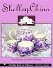 Shelley China by Tina Skinner, Jeffrey B. Snyder (Hardback, 2002)