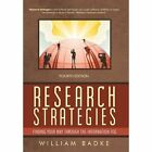Research Strategies 4e William B Badke iUniverse Paperback 9781462010172