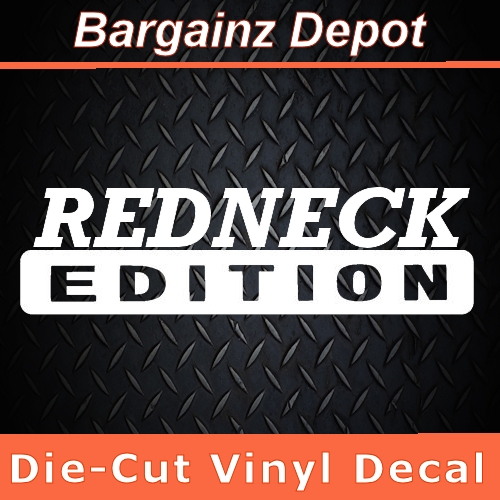 Vinyl Decal Redneck Edition Country Life Laptop Car