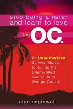 Stop Being a Hater and Learn to Love the O.C., Sepinwall, Alan, New Books