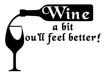 Wine A Bit You Ll Feel Better Quote Letter Wall Sticker Decal Home Art Dinning N