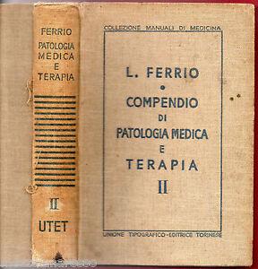 L-Ferrio-Compendio-di-Patologia-Medica-e-Terapia-Vol-2-UTET-1936