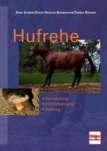 Vermeidung//Früherkennung//Heilung Diagnose//Therapie//Handbuch Schmidt Hufrehe