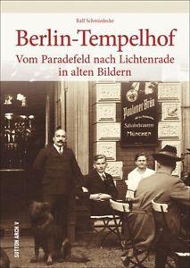 Berlin-Tempelhof-Stadt-Geschichte-Bildband-Buch-Fotos-Archivbilder-AK-Book-NEU
