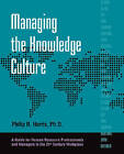 Managing the Knowledge Culture by Phillip Harris (Paperback, 2005)