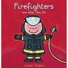 Firefighters and What They Do by Clavis Publishing (Hardback, 2015)