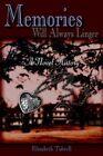 Memories Will Always Linger 9781420847864 by Elizabeth Tidwell Paperback
