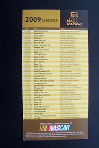 UPS Racing NASCAR 2009 Schedule