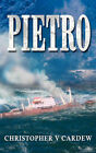 Pietro by Christopher V Cardew (Paperback / softback, 2005)
