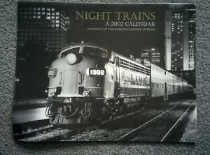 Black & White NIGHT TRAINS 2002 CALENDAR Komoka Railway Museum Artsy Photos