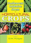 Postharvest Oxidative Stress in Horticultural Crops by D. Mark Hodges (Hardback, 2003)