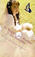 El Regalo Del Bosque y Los Duendes by Héctor Zendejas Alatorre (2016,...