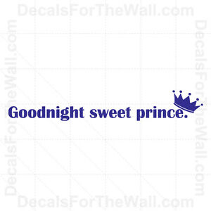 Goodnight Sweet Prince Baby Boy Wall Decal Vinyl Art Sticker Quote