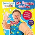 Something Special: Mr Tumble and Me: Mirror Book by Egmont Publishing UK (Board book, 2015)