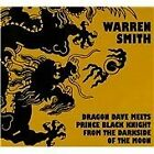 Warren Smith - Dragon Dave Meets Prince Black Knight from the Darkside of the Moon (2011)