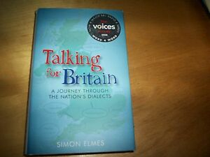 book-talking-for-britain-a-journey-through-the-nation-039-s-dialects-simon-elmes