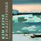 Ewigkeitsfjord von Kim Leine (2014)