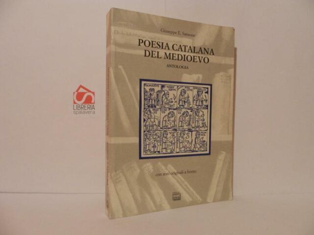 Poesia catalana del medioevo - Sansone Giuseppe - Interlinea 2001 testo a front