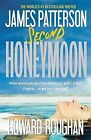 Second Honeymoon by James Patterson, Howard Roughan (Hardback, 2013)