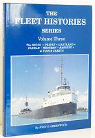 Fleet Histories Vol 3 Great Lakes Reiss Peavey Gartland Iron Cargo Ship Boat