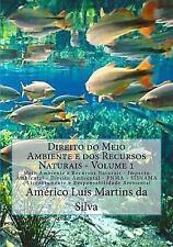 Direito Ambiental: Direito Do Meio Ambiente e Dos Recursos Naturais - Volume...