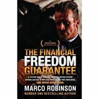 The Financial Freedom Guarantee by Marco Robinson (Paperback, 2016)