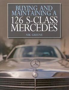 Mercedes-Benz-W-126-Buying-Maintaining-Specifications-Buch-book-S-Klasse-Class