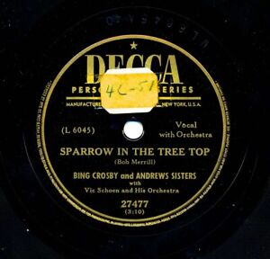 ANDREWS-SISTERS-and-BING-CROSBY-on-1951-Decca-27477-Sparrow-In-the-Tree-Top