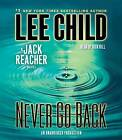 Never Go Back by Lee Child (CD-Audio, 2013)