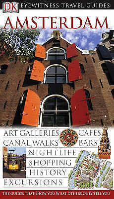 """VERY GOOD"" Catling, Chris, Pascoe, Robin, Amsterdam (DK Eyewitness Travel Guide"