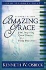 Amazing Grace: 366 Inspiring Hymn Stories for Daily Devotions by Kenneth W Osbeck (Paperback / softback, 2010)