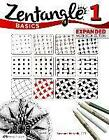 Zentangle Basics, Expanded Workbook Edition ' Mcneill, Suzanne