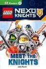 Lego Nexo Knights: Meet the Knights by Julia March (Hardback, 2016)